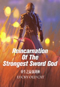 Reincarnation-Of-The-Strongest-Sword-God