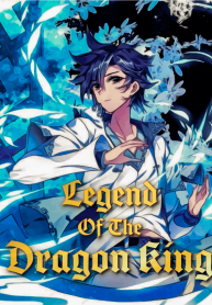 The-Legend-of-the-Dragon-King-