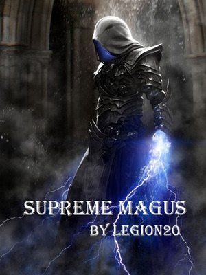 Read Web Novel Supreme Magus Chapter 434 Online Free Fast Daily Updates Bookmarks And User Friendly Reader Are Waiting For You Read Web Novels