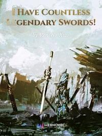 I-Have-Countless-Legendary-Swords
